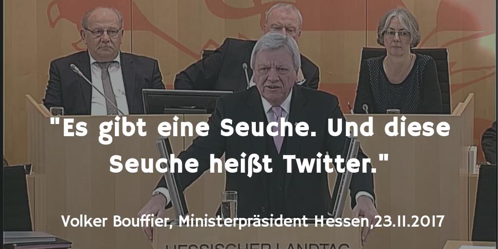 """Ministerpräsident Volker Bouffier (CDU, Hessen): """"Es gibt eine Seuche. Und diese Seuche heißt Twitter."""""""